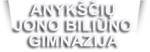 Anykščių Jono Biliūno gimnazija