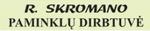 R.Skromano PAMINKLŲ GAMYBA