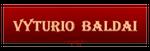 VYTURIO BALDAI, individuali veikla